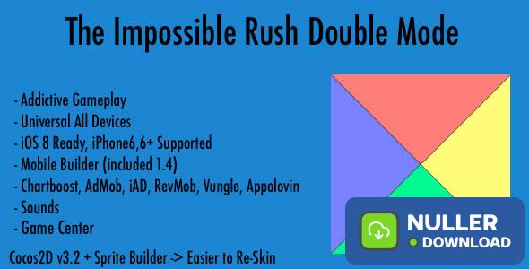 The Impossible Rush Double Mode