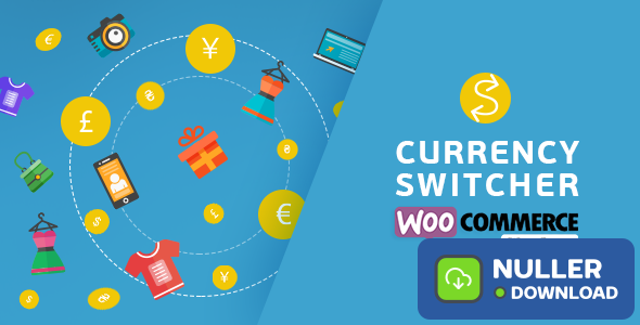 WooCommerce Currency Switcher v2.2.9