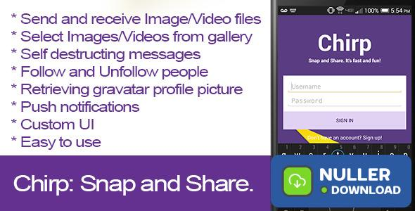 Chirp: Snap and Share.