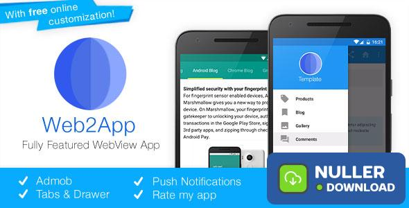 Web2App v3.0 - Quickest Feature-Rich Android Webview