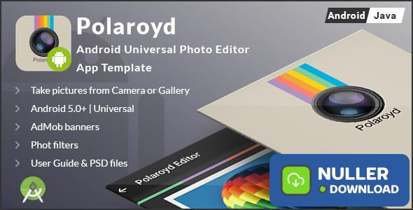 Polaroyd - Android Universal Photo App Template