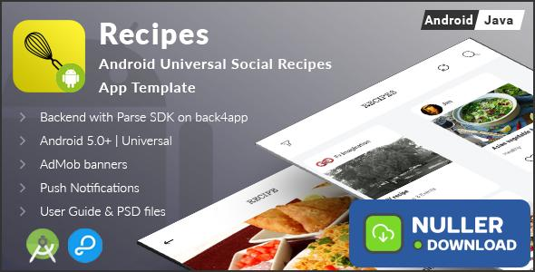 Recipes - Android Universal Social Recipes App Template