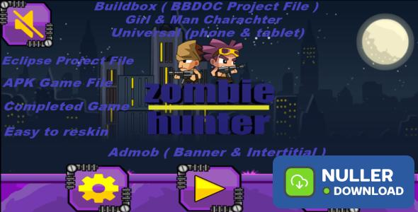 Zombie Hunter (Elipse,Buildbox,APK Project File - Complete Game - Admob Banner & Intertitial)