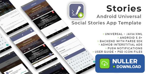 Stories - Android Universal Fun Social Stories App Template