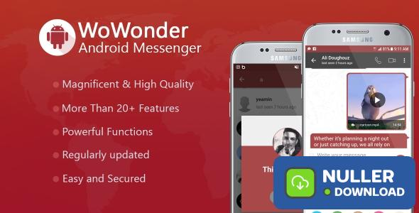 WoWonder Android Messenger v1.6.2 - Mobile Application for WoWonder Social Script