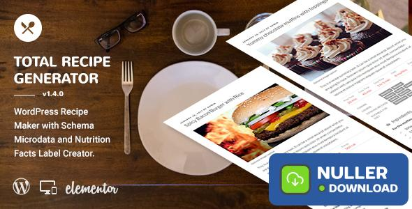 Total Recipe Generator v1.9.0 - WordPress Recipe Maker with Schema and Nutrition Facts (Elementor addon)