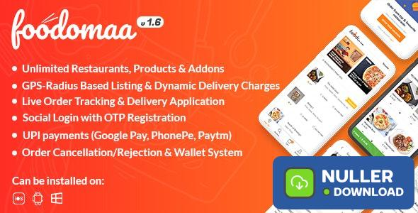 Foodomaa v1.7.1 - Multi-restaurant Food Ordering, Restaurant Management and Delivery Application - nulled