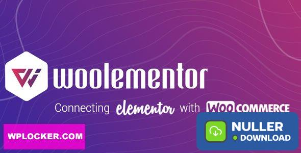 Woolementor Pro v1.4.1 - Connecting Elementor with WooCommerce