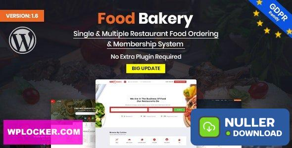 FoodBakery v2.0 - Food Delivery Restaurant Directory WordPress Theme