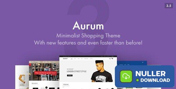 Aurum v3.7 - Minimalist Shopping Theme