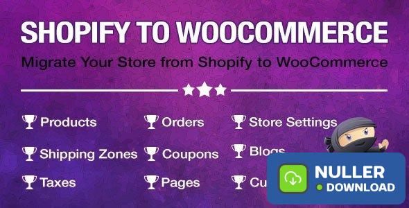 Import Shopify to WooCommerce v1.0.9.6