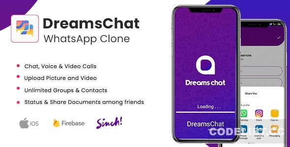 DreamsChat v1.8 - WhatsApp Clone - Native Android App with Firebase Realtime Chat & Sinch for Call