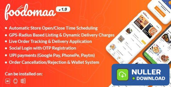 Foodomaa v1.9.4 - Multi-restaurant Food Ordering, Restaurant Management and Delivery Application - nulled