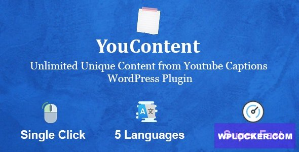 YouContent v1.0 - Unlimited Unique Content Generator from Youtube Captions
