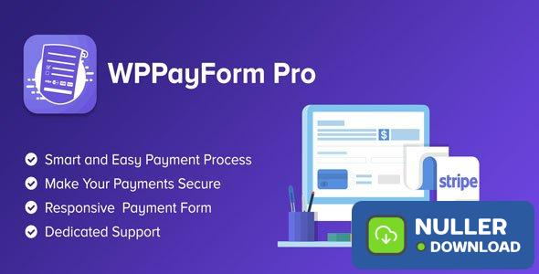 WPPayForm Pro v1.9.91 - WordPress Payments Made Simple