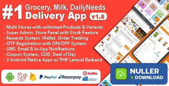 Grocery and Vegetable Delivery Android App with Admin Panel v1.6.3 - Multi-Store with 3 Apps