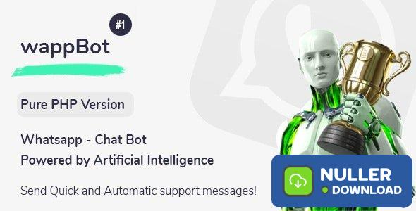 wappBot v1.0 - Chat Bot Powered by Artificial Intelligence #1 [PHP Version]