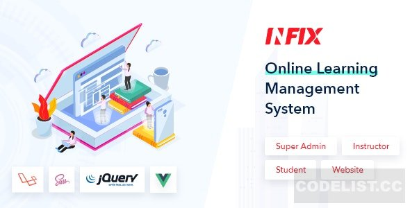 InfixLMS v1.0 - Open Source Learning Management System VueJs - nulled