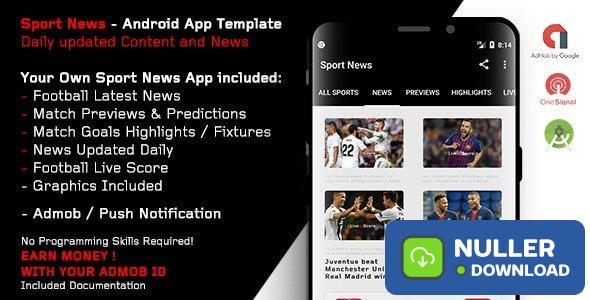Sport News - Football Android App Template (Admob/Push) - 3 april 19