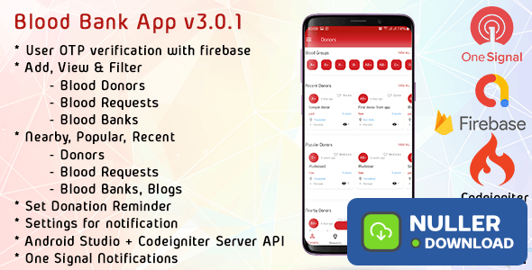 Blood Bank App With Admin Panel & Material Design v3.0.1