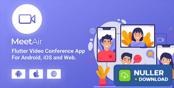 MeetAir v1.0.0 - iOS and Android Video Conference App for Live Class, Meeting, Webinar, Online Training - nulled