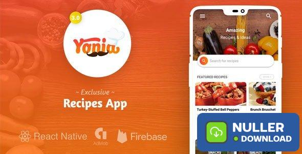 Yonia v4.0 - Complete React Native Recipes App + Admin Panel