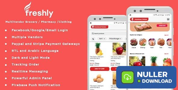 Freshly v1.0 - Native Multi Vendor Grocery, Food, Pharmacy, Store Delivery Mobile App