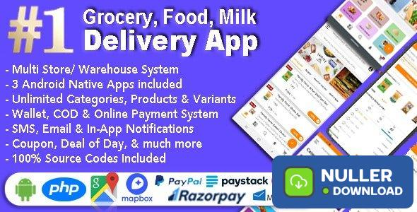Grocery and Vegetable Delivery Android App with Admin Panel v1.6.6 - Multi-Store with 3 Apps