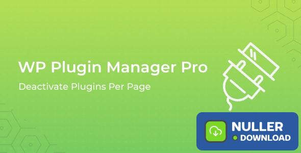 WP Plugin Manager Pro v1.0.1 - Deactivate plugins per page