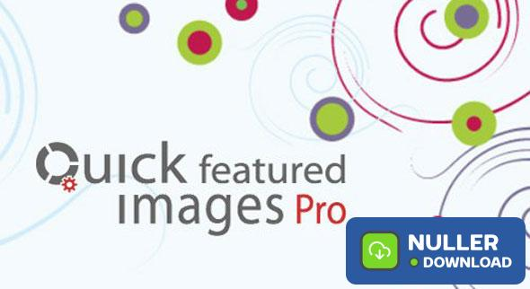 Quick Featured Images Pro v9.2.0 - WordPress Plugin