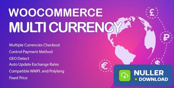 WooCommerce Multi Currency v2.1.8 - Currency Switcher