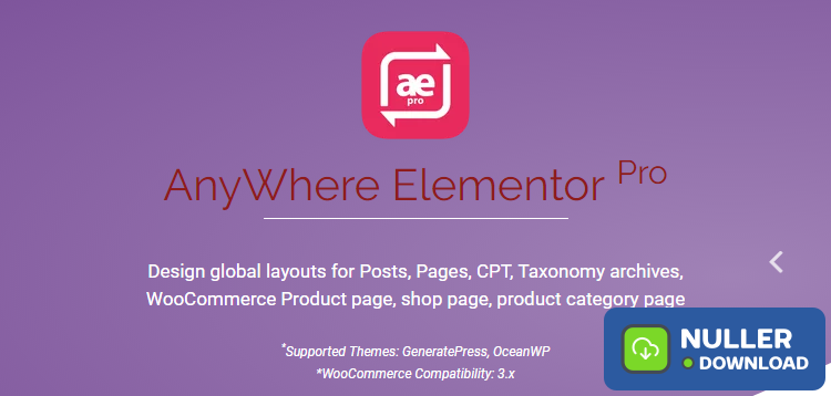 AnyWhere Elementor Pro v2.12.1 - Global Post Layouts