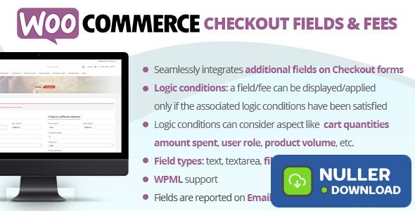 WooCommerce Checkout Fields & Fees v7.0