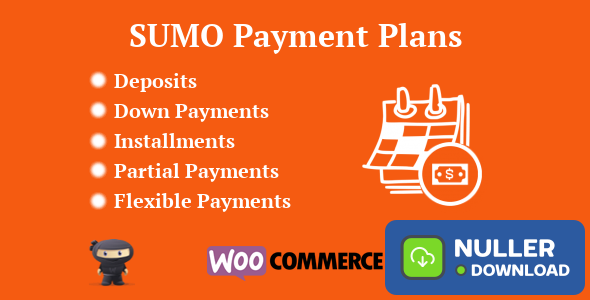 SUMO WooCommerce Payment Plans v7.4
